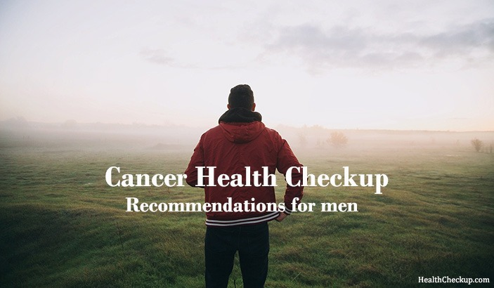 Cancer Screening Tests for Males