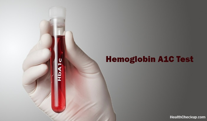 What is Hemoglobin A1C Test? Preparation and Results Interpretation