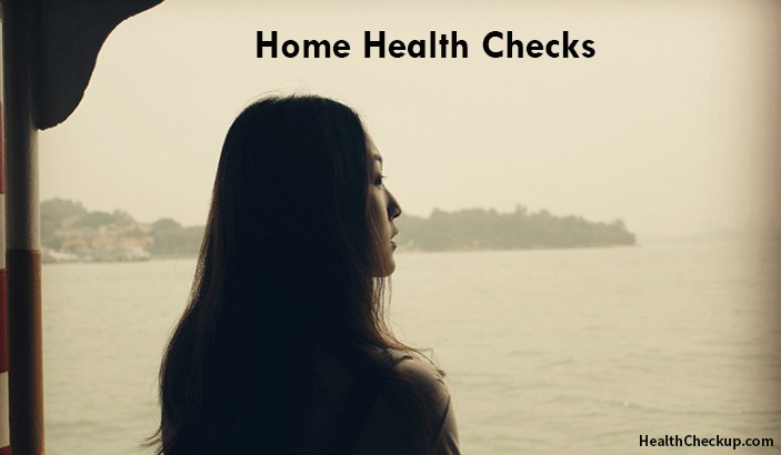 Home Health Checks Yourself in time to Stay Healthy
