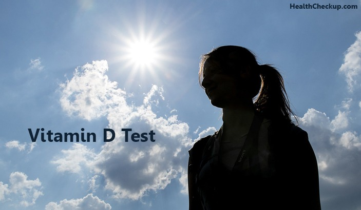 What is Vitamin D Test? Procedure, Uses and Results of Vitamin D Test
