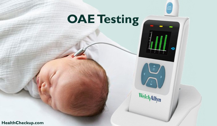 What is OAE Testing / Hearing Screening for Newborn Infants