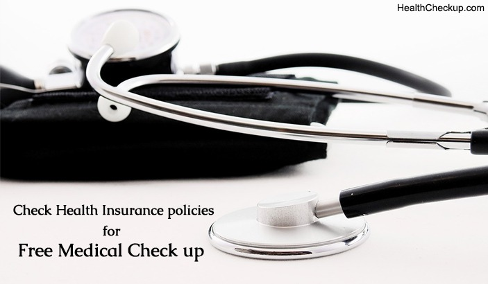 How to Avail Free Medical Check Up Under Your Health Insurance Policy?