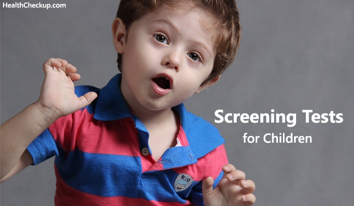 Screening Tests for Children Between 2 to 12 years