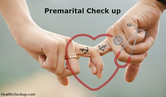 Premarital Check Up – 5 Medical Tests Before Marriage