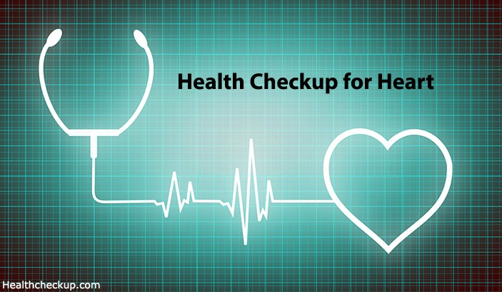 Heart Check Up Tests and Importance