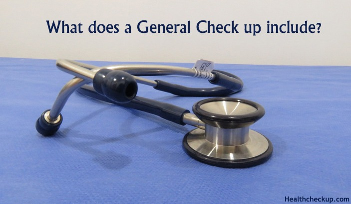 What is Included in General Medical Check Up List?