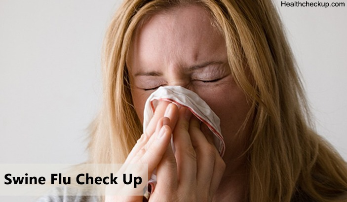 swine flu checkup - healthcheckup.com