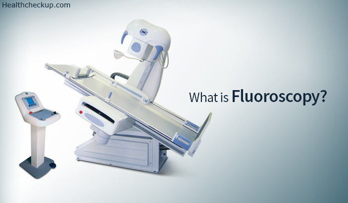 What is fluoroscopy? procedure and risk involved