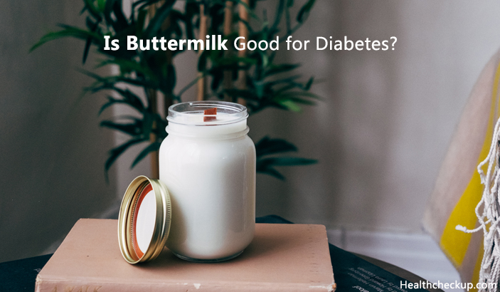 Is Buttermilk Good for Diabetes?