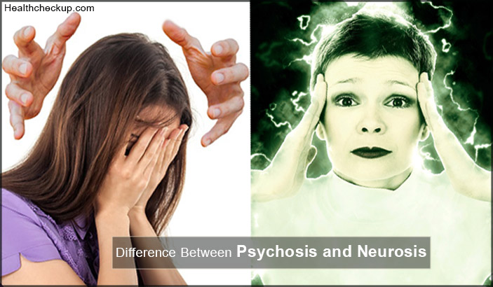 Differences Between Psychosis And Neurosis?