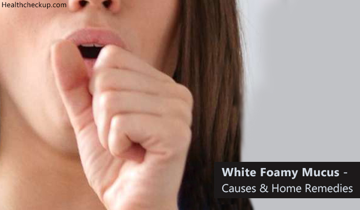 What Does Coughing Up White Foamy Mucus Mean?