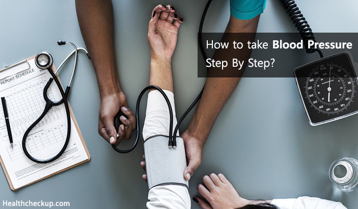 How to take Blood Pressure Step By Step?