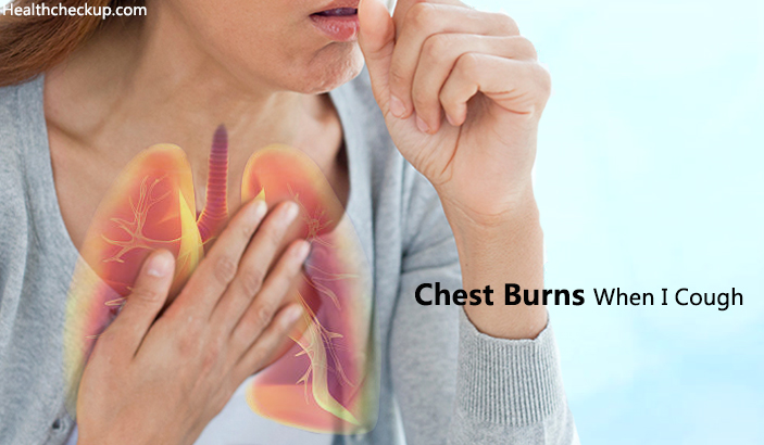 Why Does My Chest Burns When I Cough?