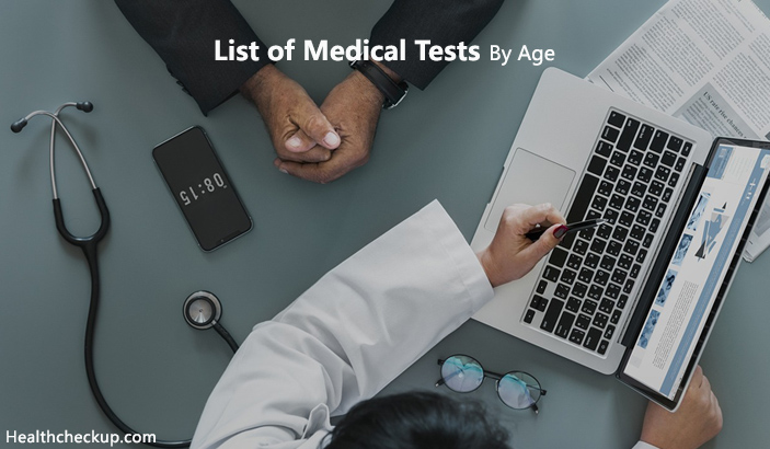 List of Medical Tests By Age