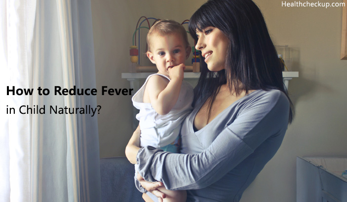 how to reduce fever in child naturally?