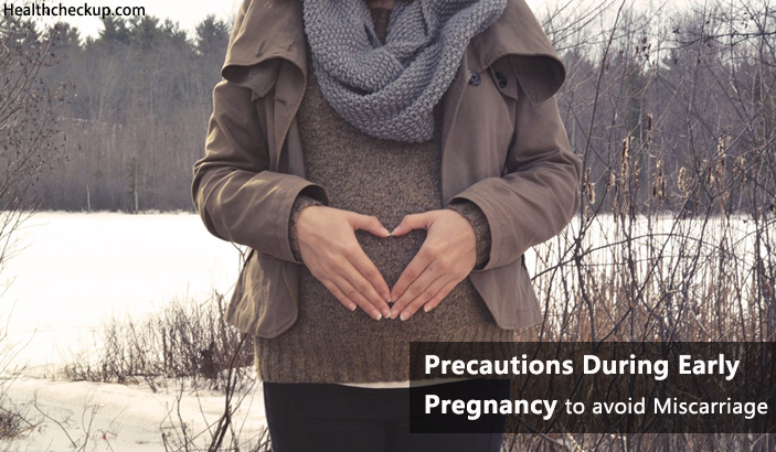 precautions during early pregnancy to avoid miscarriage