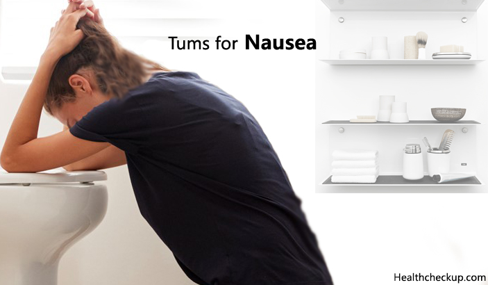 tums for nausea
