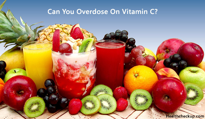 Can You Overdose On Vitamin C?