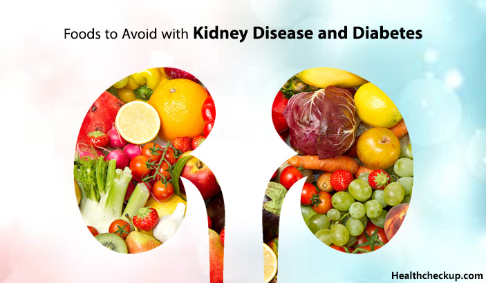 Foods to avoid with kidney disease and diabetes?