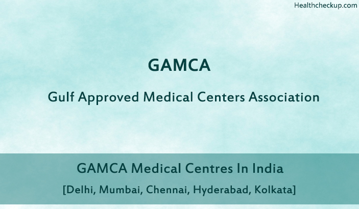 GAMCA Medical Centers in India
