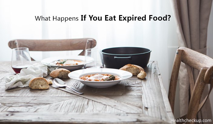 What Happens If You Eat Expired Food?