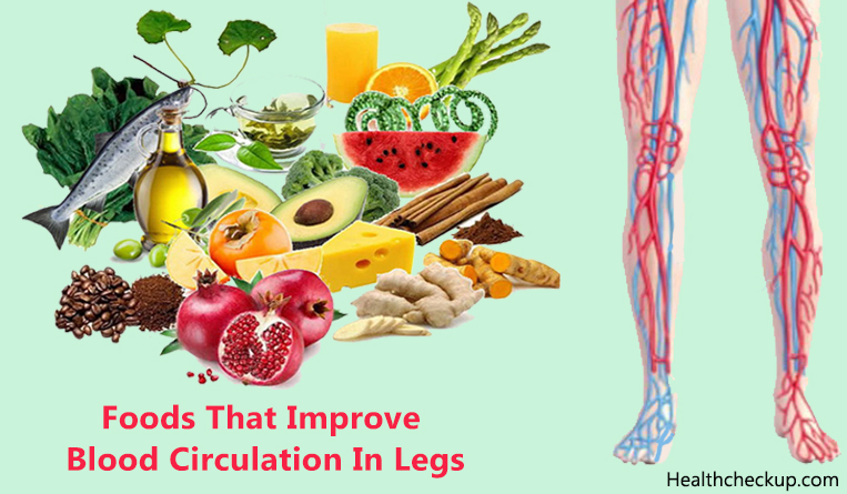 Foods That Improve Blood Circulation In Legs