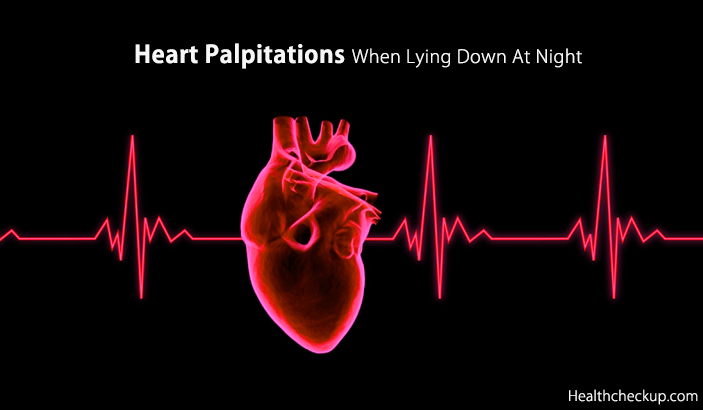 Heart Palpitations When Lying Down At Night