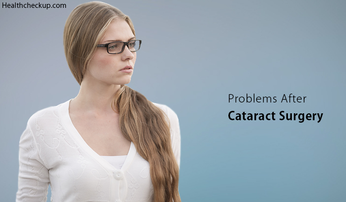 Problems After Cataract Surgery