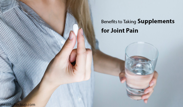 Benefits of Taking Best Joint Pain Supplements