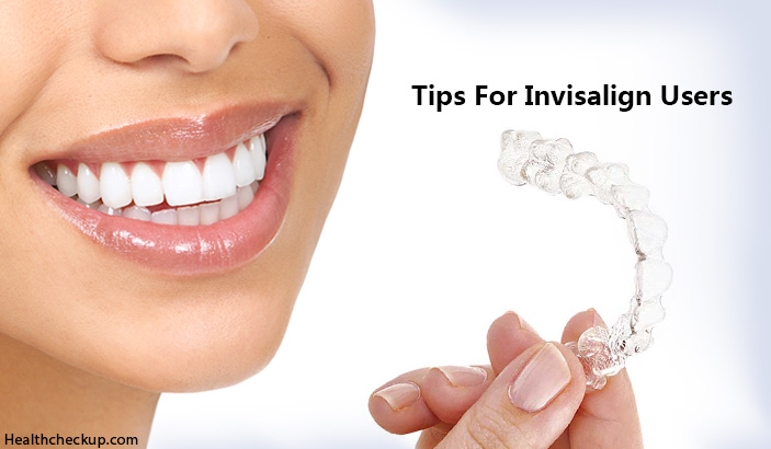 5 Effective Tips For Invisalign Users