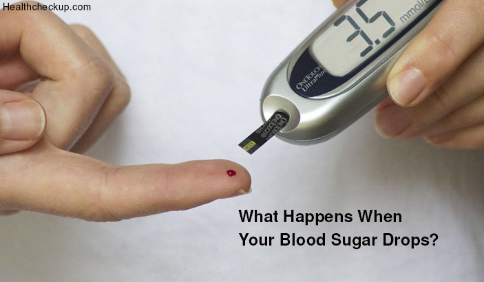 What Happens When Your Blood Sugar Drops