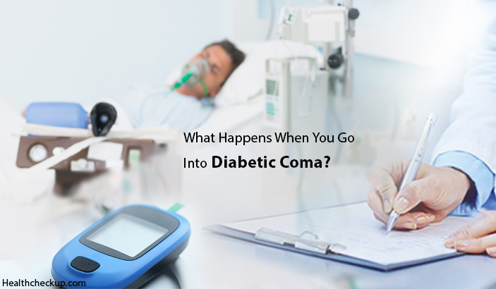 What Happens When You Go Into Diabetic Coma?