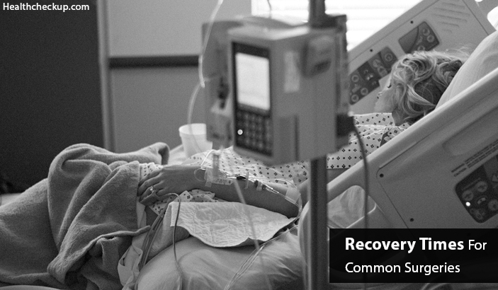 Recovery Times For Common Surgeries