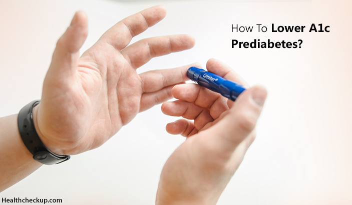 How To Lower A1C Pre Diabetes Naturally
