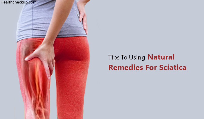 Tips To Using Natural remedies for sciatica