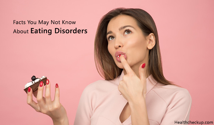 Facts You May Not Know About Eating Disorders