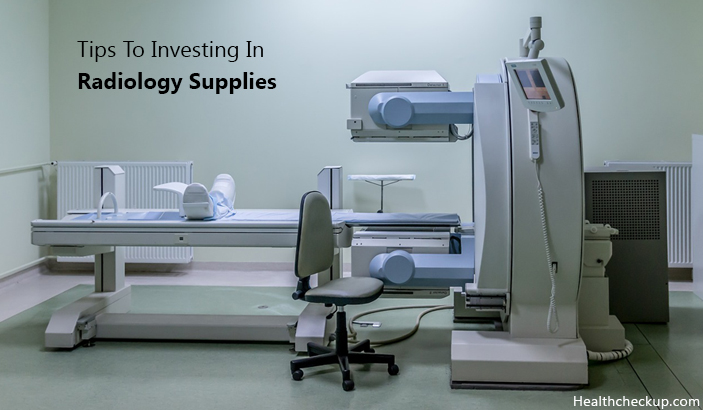 Tips to Investing in Radiology Supplies
