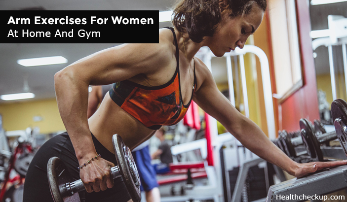 Best Arm Exercises For Women at Home and Gym