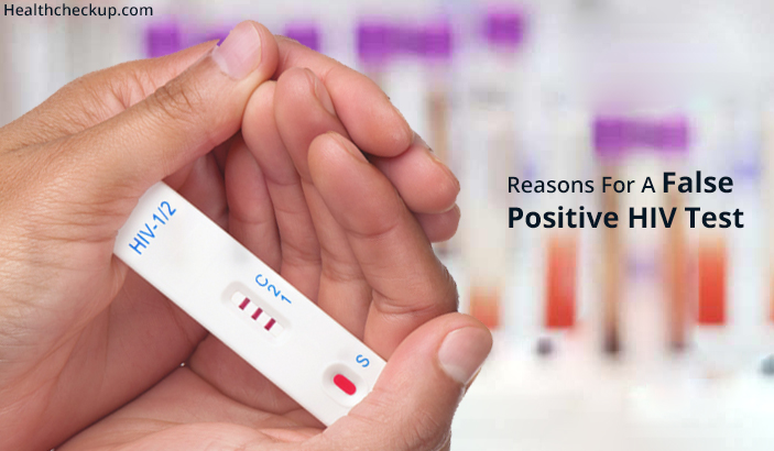 Reasons for a false positive hiv test