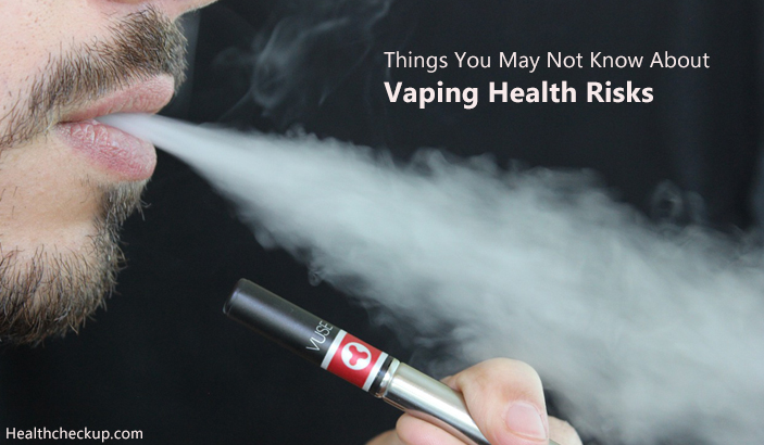 Things You May Not Know About Vaping Health Risks