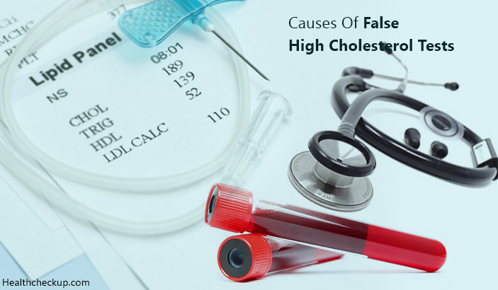 causes of false high cholesterol tests