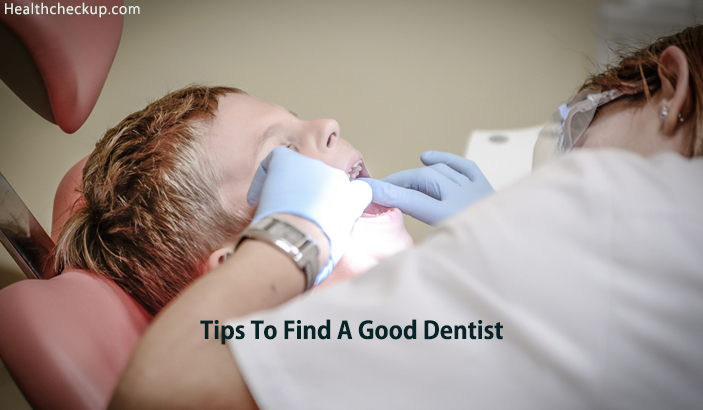 Tips to find a good Dentist