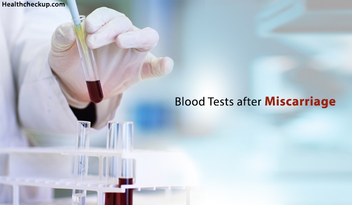 Blood Tests after Miscarriage
