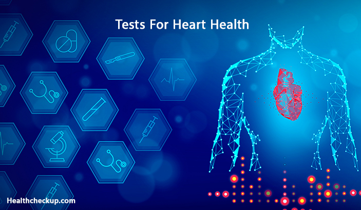 Tests for heart health