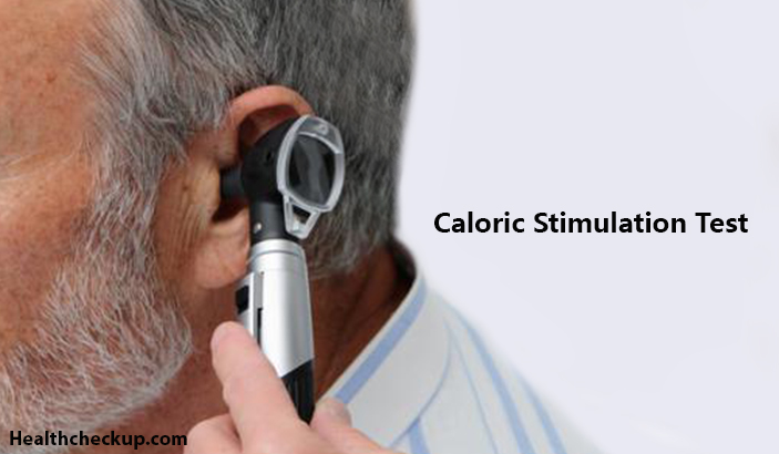 Caloric Stimulation Test