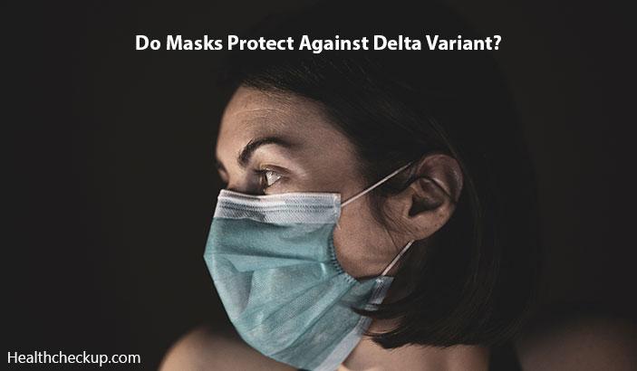 Do Masks Protect Against Delta Variant?