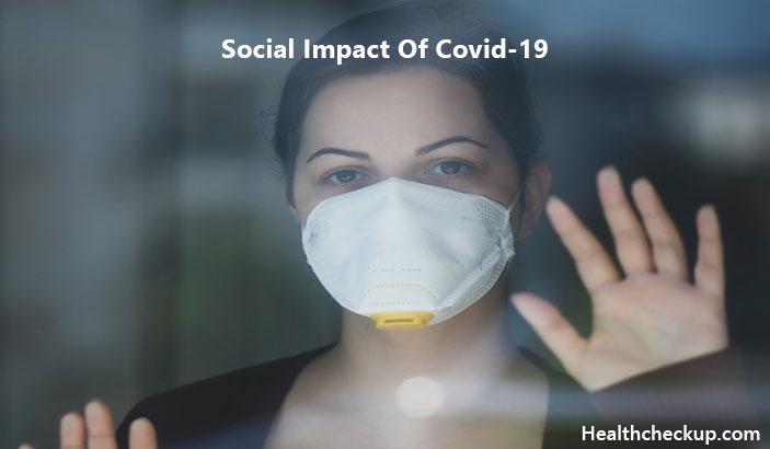 Social Impact Of Covi-19