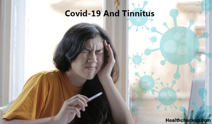 Covid-19 And Tinnitus